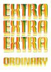 Extra extra extra ordinary